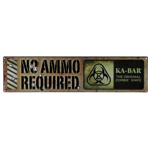 KA-BAR® 5701SIGN – kovový znak The Original Zombie® Knife - No Ammo Required